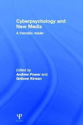 Cyberpsychology and New Media: A thematic reader (Hardback)