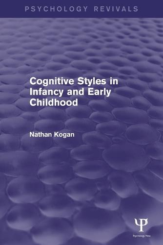 Cognitive Styles in Infancy and Early Childhood (Paperback)