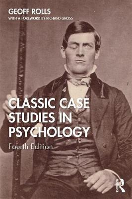 Classic Case Studies in Psychology: Third edition (Paperback)