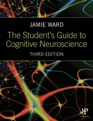 The Student's Guide to Cognitive Neuroscience (Paperback)