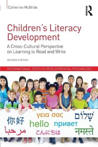 Children's Literacy Development: A Cross-Cultural Perspective on Learning to Read and Write - International Texts in Developmental Psychology (Paperback)
