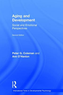 Aging and Development: Social and Emotional Perspectives - International Texts in Developmental Psychology (Hardback)