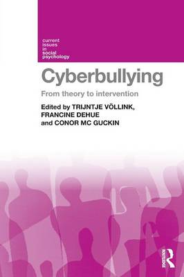 Cyberbullying: From Theory to Intervention (Paperback)