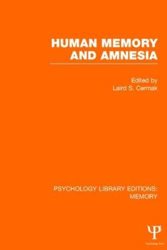 Human Memory and Amnesia (PLE: Memory) - Psychology Library Editions: Memory (Hardback)