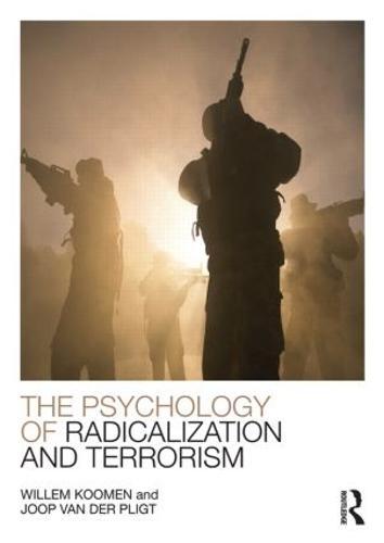 The Psychology of Radicalization and Terrorism (Paperback)