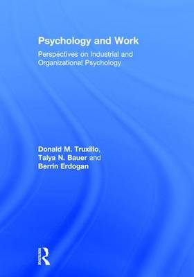 Psychology and Work: Perspectives on Industrial and Organizational Psychology (Hardback)