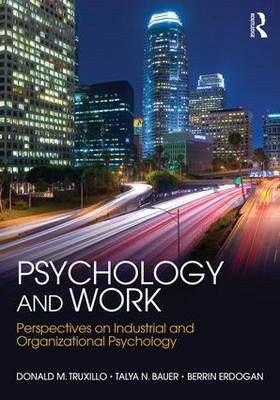 Psychology and Work: Perspectives on Industrial and Organizational Psychology (Paperback)