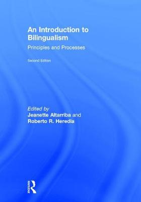 An Introduction to Bilingualism: Principles and Processes (Hardback)
