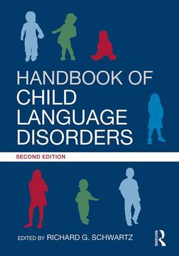 Handbook of Child Language Disorders: 2nd Edition (Paperback)