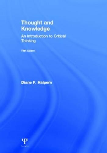 Thought and Knowledge: An Introduction to Critical Thinking (Hardback)