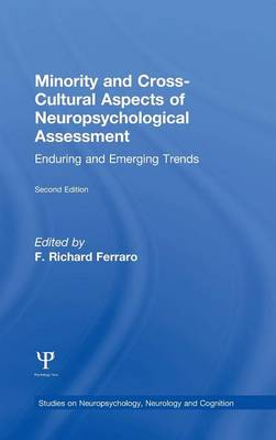 Minority and Cross-Cultural Aspects of Neuropsychological Assessment: Enduring and Emerging Trends - Studies on Neuropsychology, Neurology and Cognition (Hardback)