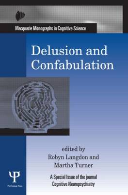 Delusion and Confabulation - Macquarie Monographs in Cognitive Science (Hardback)
