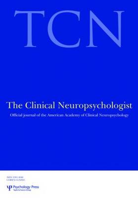 Pediatric Neuropsychology: The Stein Family Fellow and Drexel University Symposium - Special Issues of The Clinical Neuropsychologist (Paperback)