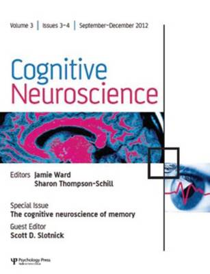 Cognitive Neuroscience of Memory - Special Issues of Cognitive Neuroscience (Paperback)