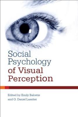 Social Psychology of Visual Perception (Hardback)