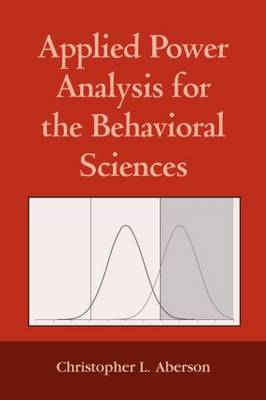 Applied Power Analysis for the Behavioral Sciences (Paperback)