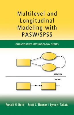 Multilevel and Longitudinal Modeling with IBM SPSS - Quantitative Methodology Series (Hardback)