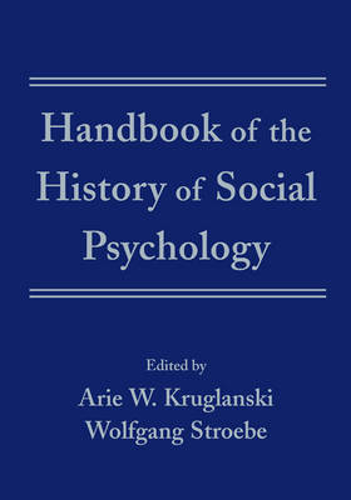 Handbook of the History of Social Psychology (Hardback)