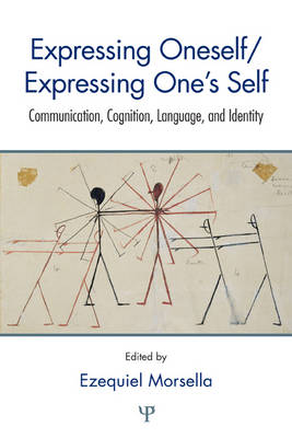 Expressing Oneself / Expressing One's Self: Communication, Cognition, Language, and Identity (Hardback)