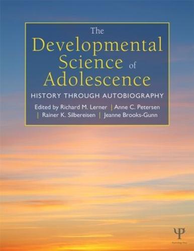 The Developmental Science of Adolescence: History Through Autobiography (Hardback)