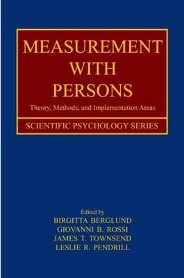 Measurement With Persons: Theory, Methods, and Implementation Areas - Scientific Psychology Series (Hardback)