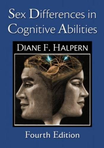 Sex Differences in Cognitive Abilities: 4th Edition (Paperback)