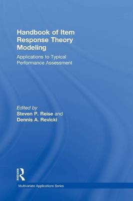 Handbook of Item Response Theory Modeling: Applications to Typical Performance Assessment - Multivariate Applications Series (Hardback)