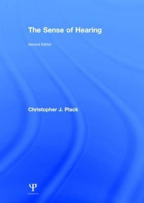The Sense of Hearing: Second Edition (Hardback)
