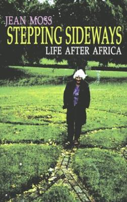 Stepping Sideways: Life after Africa (Paperback)