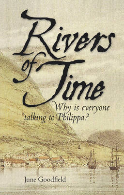 Rivers of Time: Why is Everyone Talking to Philippa? (Paperback)