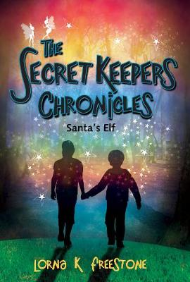 The Secret Keepers Chronicles: Santa's Elf (Paperback)