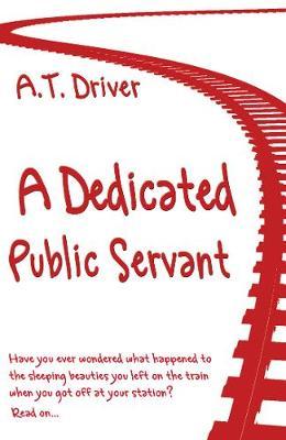 A Dedicated Public Servant (Paperback)
