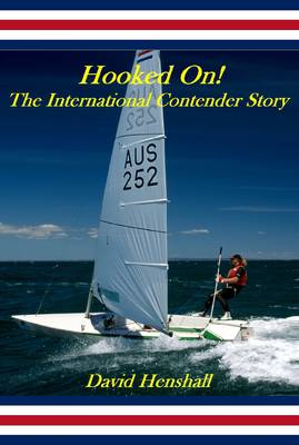 Hooked On!: The International Contender Story (Paperback)