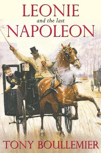 Leonie and the Last Napoleon (Paperback)