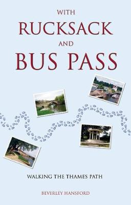 With Rucksack and Bus Pass (Paperback)