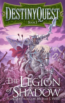 DestinyQuest: The Legion of Shadow (Paperback)