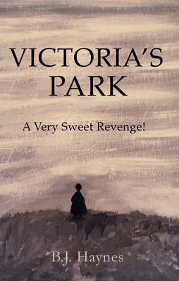 Victoria's Park: A Very Sweet Revenge (Paperback)