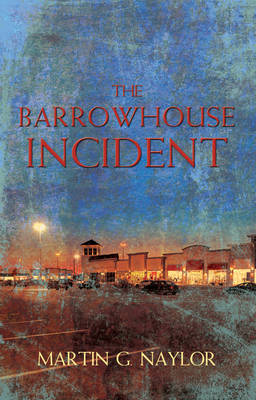 The Barrowhouse Incident (Paperback)