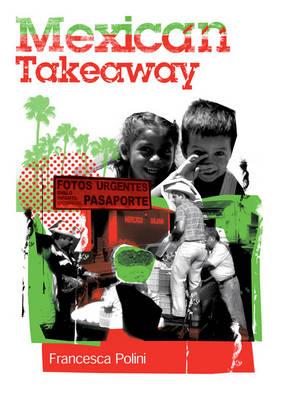 Mexican Takeaway (Paperback)
