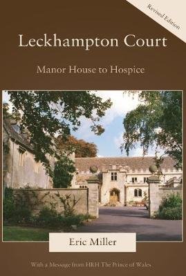 Leckhampton Court: Manor House to Hospice (Paperback)
