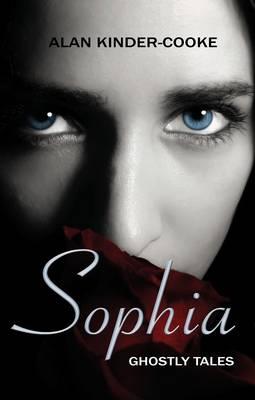 Sophia: Ghostly Tales (Paperback)