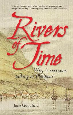 Rivers of Time (Second Edition): Why is everyone talking to Philippa? (Paperback)