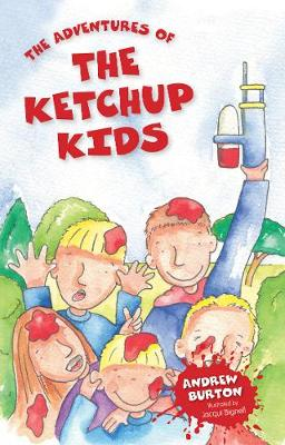 The Adventures of The Ketchup Kids (Paperback)