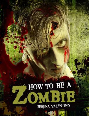 How to be a Zombie (Hardback)