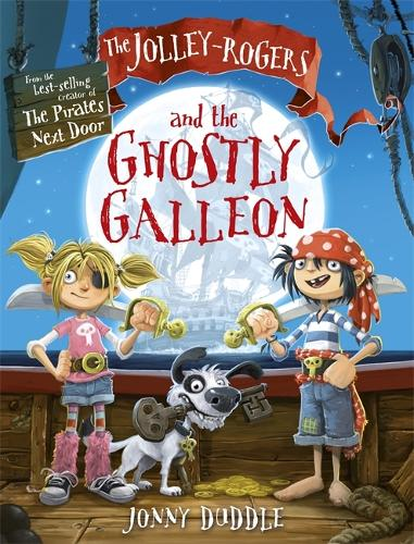 The Jolley-Rogers and the Ghostly Galleon - Jolley-Rogers Series (Paperback)