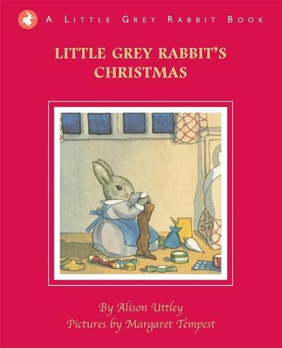 Little Grey Rabbit's Christmas - Little Grey Rabbit (Hardback)