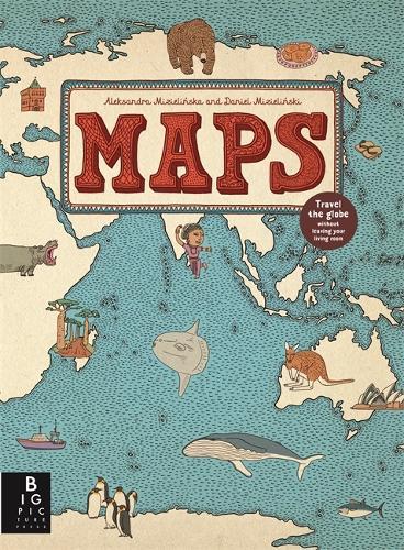 Maps By Aleksandra Mizielinski Daniel Mizielinski Waterstones