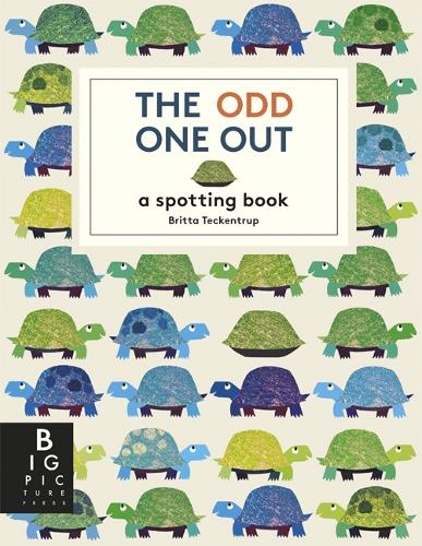 The Odd One Out - Britta Teckentrup (Hardback)