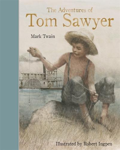 The Adventures Of Tom Sawyer: Templar Classics - Templar Classics: Ingpen (Hardback)