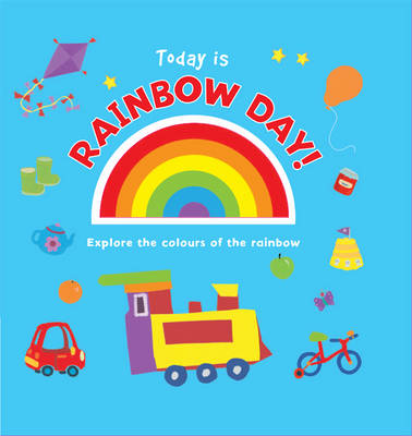 Today is Rainbow Day! (Board book)
